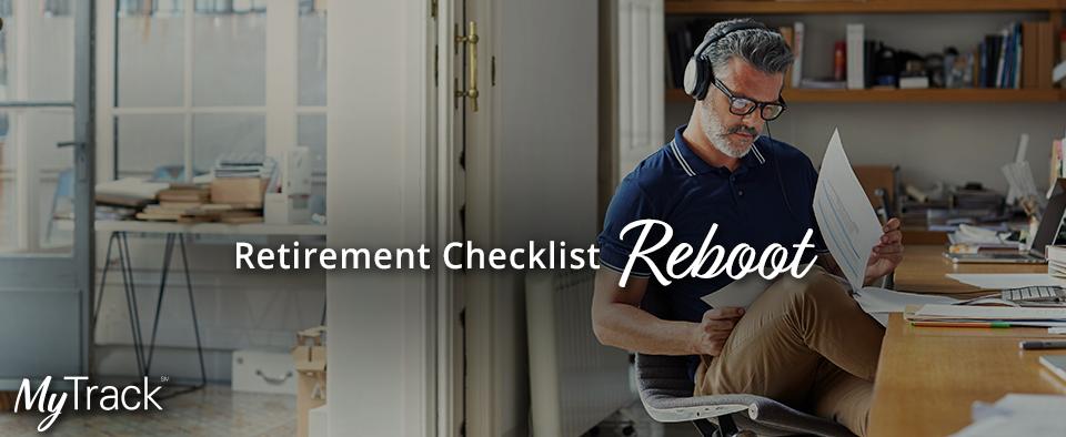 Retirement Checklist Reboot