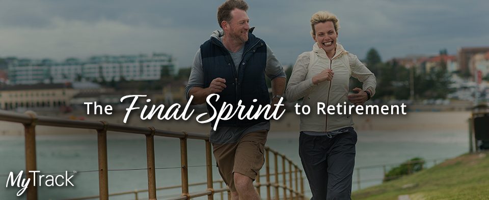 The Final Sprint to Retirement