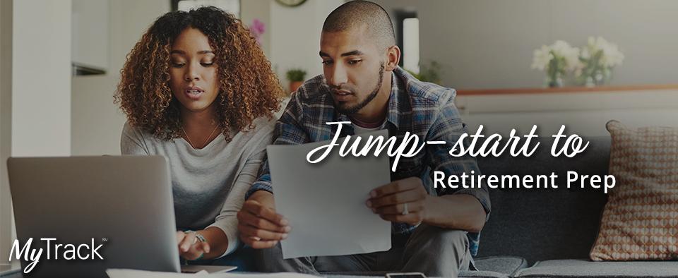 Jump Start to Retirement Prep